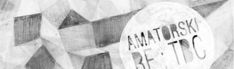 amatorski re:tbc  //  '8 november' lewisinheaven rework